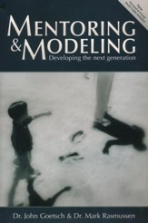 Mentoring and Modeling (Second Edition): Developing the Next Generation