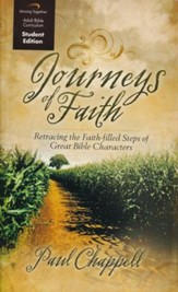Journeys of Faith, Student Edition: Retracing the Faith-Filled Steps of Great Bible Characters