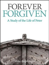 Camp Moose on the Loose: Adult Bible Study, NKJV (Forever Forgiven: A Study of the Life of Peter)