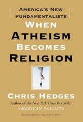 When Atheism Becomes Religion: America's New Fundamentalists - eBook