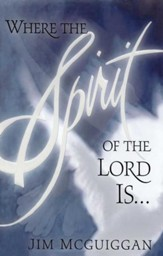 Where the Spirit of the Lord Is - eBook