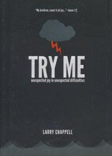 Try Me: Unexpected Joys in Unexpected Difficulties