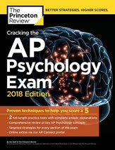 Cracking the AP Psychology Exam,  2018 Edition: Proven Techniques to Help You Score a 5 - eBook