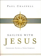 Sailing with Jesus: Choosing Faith as Your Compass