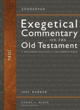 Joel: Zondervan Exegetical Commentary on the Old Testament [ZECOT]