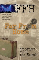 Far From Home: Stories From the Road - eBook