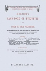 Martine's Handbook of Etiquette and Guide to True Politeness