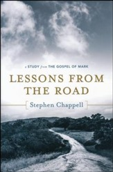 Lessons from the Road: A Study from the Gospel of Mark