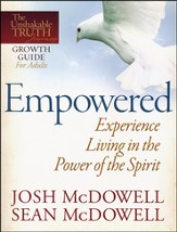 Empowered: Experience Living in the Power of the Spirit