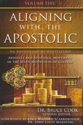 Aligning With The Apostolic, Volume 5
