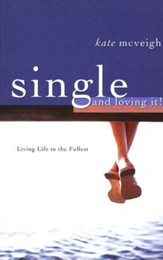 Single and Loving It: Living Life to the Fullest