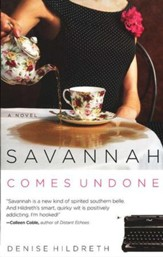 Savannah Comes Undone, Savannah Series #2