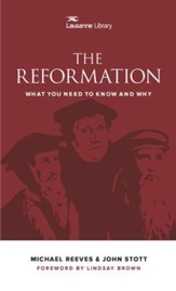 The Reformation: What You Need to Know and Why - eBook
