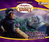 Adventures in Odyssey® #25: Darkness Before Dawn [Download]