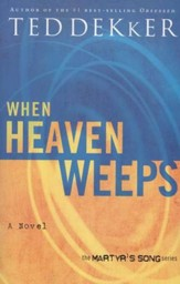 When Heaven Weeps, Martyr's Song Series