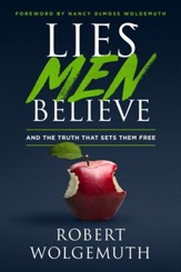 Lies Men Believe: And the Truth that Sets Them Free - eBook