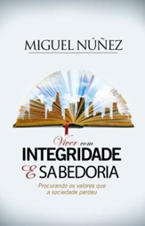 Viver com Integridade e Sabeduria / Digital original - eBook