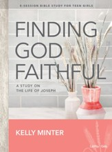 Finding God Faithful, Teen Bible Study Book