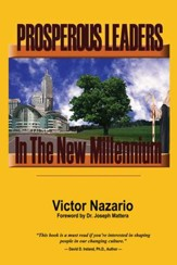 Prosperous Leaders In The New Millennium - eBook