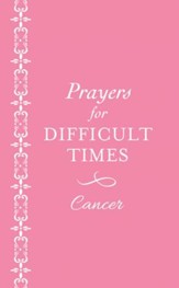 Prayers for Difficult Times: Cancer (Pink) - eBook