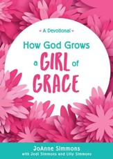 How God Grows a Girl of Grace: A Devotional - eBook