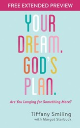 Your Dream. God's Plan. Free Extended Preview: Are You Longing for Something More? - eBook