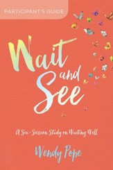 Wait and See Participant's Guide: A Six-Session Study on Waiting Well - eBook