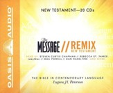 The Message Remix: The New Testament - Unabridged Audiobook on CD