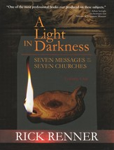 A Light in Darkness: Seven Messages, Seven Churches
