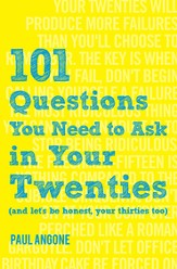 101 Questions You Need to Ask in Your Twenties - eBook