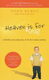 Heaven is for Real: A Little Boy's Astounding Story of His Trip to Heaven and Back - Slightly Imperfect