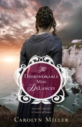 The Dishonorable Miss DeLancey - eBook
