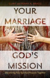 Your Marriage, God's Mission: Discovering Your Spiritual Purpose Together - eBook
