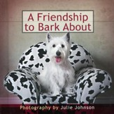 A Friendship to Bark About      - Slightly Imperfect