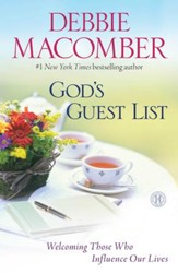God's Guest List: Welcoming Those Who Influence Our Lives - eBook