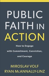 Public Faith in Action: How to Engage with Commitment, Conviction, and Courage - eBook