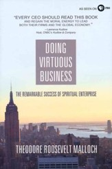 Doing Virtuous Business: The Remarkable Success of