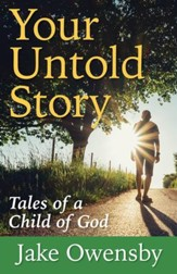 Your Untold Story: Tales of a Child of God - eBook