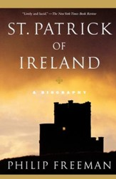 St. Patrick of Ireland: A Biography - eBook