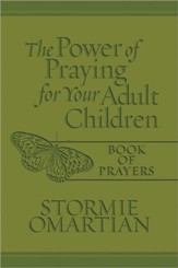 The Power of Praying for Your Adult Children Book of Prayers, Imitation Leather