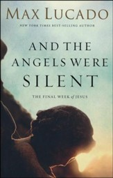 And the Angels Were Silent: The Final Week of Jesus - Slightly Imperfect