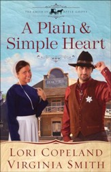 A Plain and Simple Heart, Amish of Apple Grove Series #2