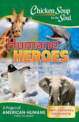 Chicken Soup for the Soul: Humane Heroes Volume I - eBook