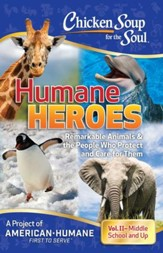 Chicken Soup for the Soul: Humane Heroes, Volume II - eBook
