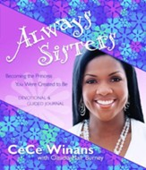 Always Sisters: Becoming the Princess You Were Created to Be - eBook