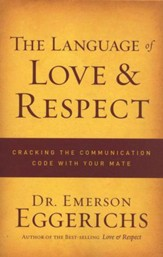 The Language of Love & Respect The Language of Love & Respect: Cracking the - Slightly Imperfect
