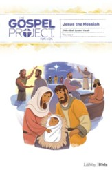 The Gospel Project for Kids: Older Kids Leader Guide, Volume 7: Jesus the Messiah