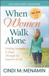 When Women Walk Alone: Finding Strength and Hope Through the Seasons of Life - Slightly Imperfect