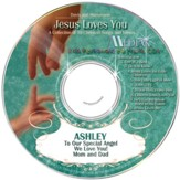 Jesus Loves You, Personalized CD Collection