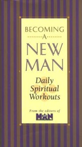 Becoming a New Man: Daily Spiritual Workouts